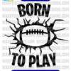 Born to Play svg