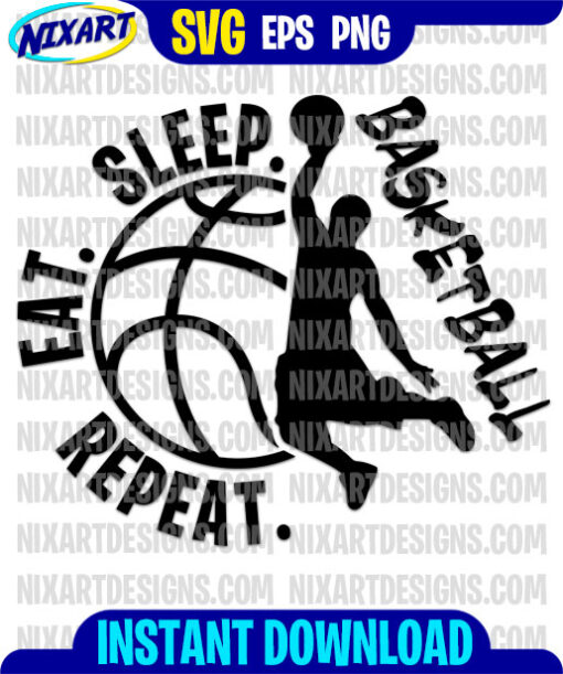 Eat Sleep Basketball Repeat svg and png files for cutting and print