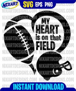 My Heart Is On That Field svg and png files for cutting and print