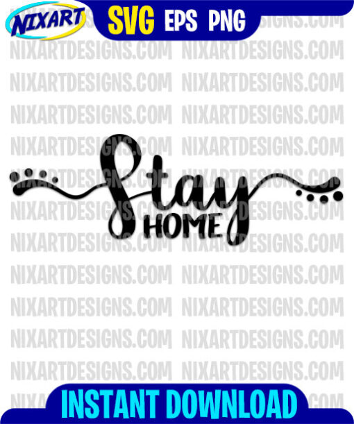 #StayHome svg and png files for cutting and print