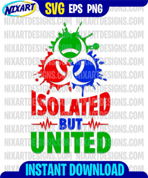 Isolated But United svg and png files for cutting and print