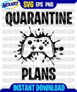 Quarantine Plans svg and png files for cutting and print