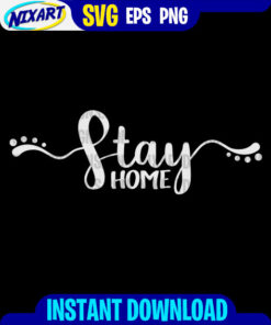 #StayHome svg and png files for cutting and print. Version for Black