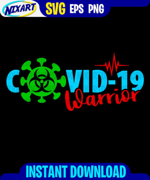 COVID-19 Warrior svg and png files for cutting and print. Version for Black