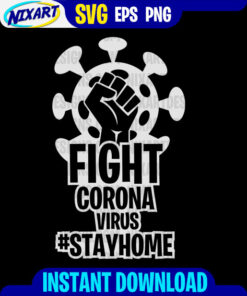Fight Coronavirus #StayHome svg and png files for cutting and print. Version for Black