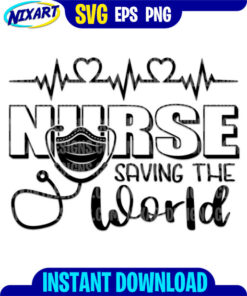 Nurse saving the world svg and png files for cutting and print.