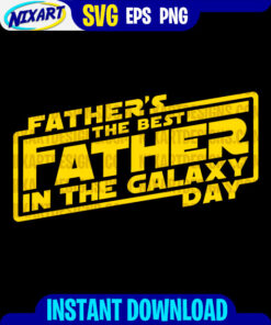 Best Father In The Galaxy svg and png files for cutting and print. Version for black