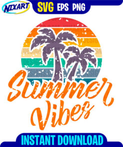 Summer Vibes svg and png files for cutting and print.