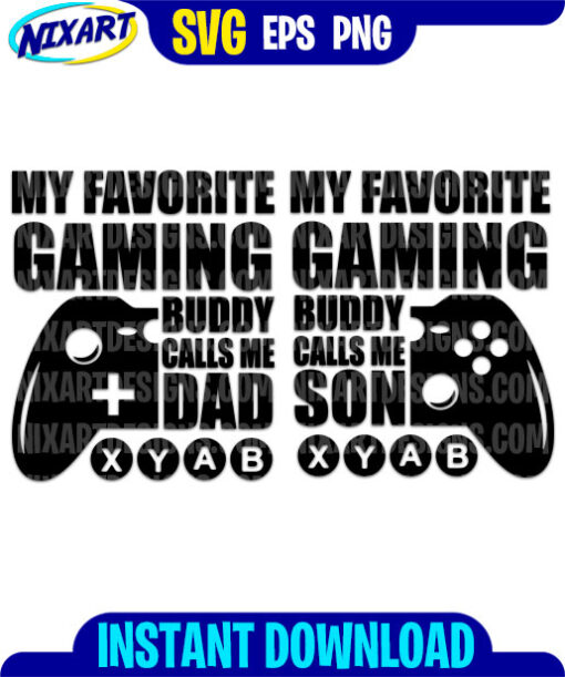 Gaming Buddy svg and png files for cutting and print.