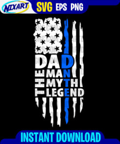 DAD The Man The Myth The Legend svg and png files for cutting and print. Version for Black.