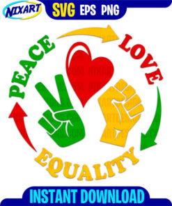 Peace Love Equality svg and png files for cutting and print.