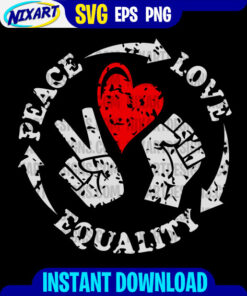 Peace Love Equality svg and png files for cutting and print. Version for Black.