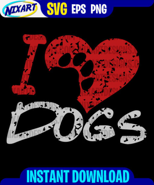 I Love Dogs svg and png files for cutting and print. Vesrion for Black
