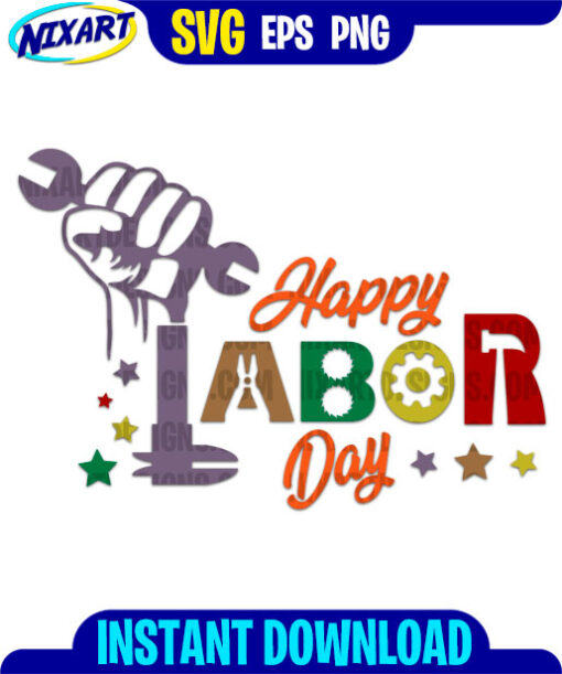 Happy Labor Day svg and png files for cutting and print.