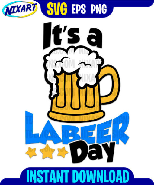 Labeer day svg and png files for cutting and print.